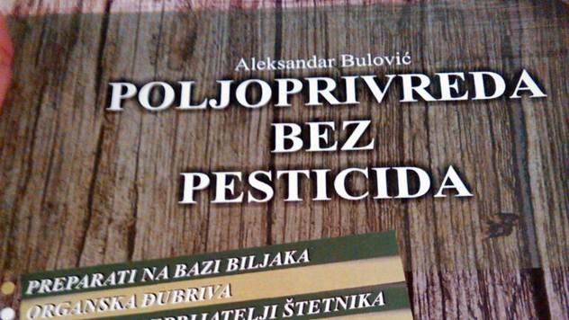 Poljoprivreda bez pesticida, da moguće je - © Aleksandar Bulović