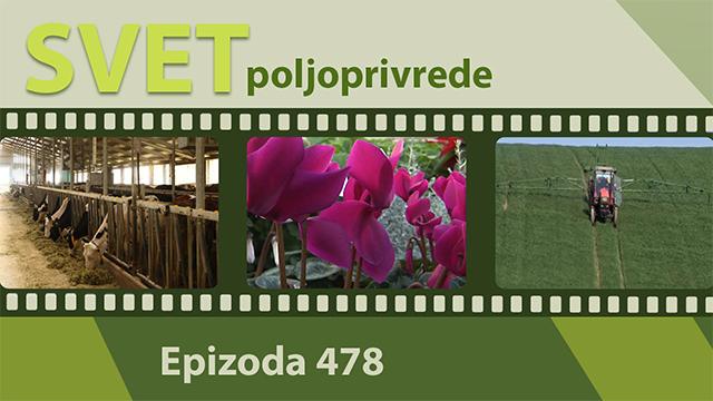 Svet poljoprivrede - epizoda 478.