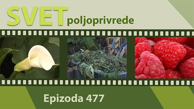 Svet poljoprivrede - epizoda 477.