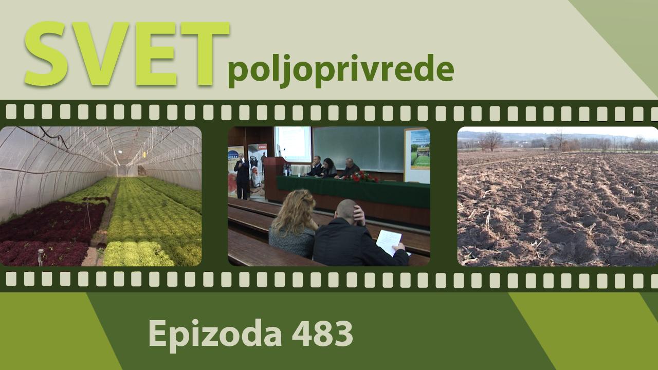 Svet poljoprivrede - epizoda 483.