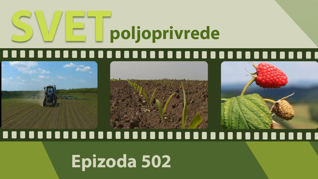 Svet poljoprivrede - epizoda 502.