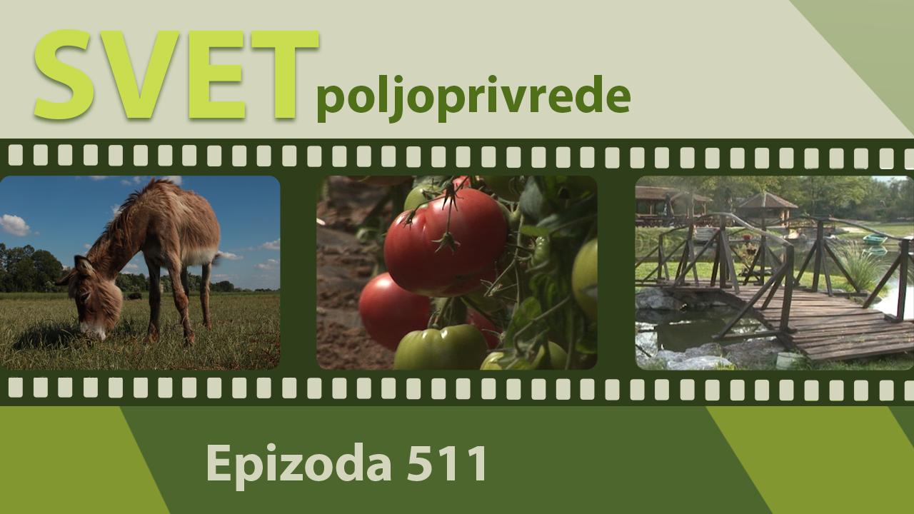 Svet poljoprivrede - epizoda 511.