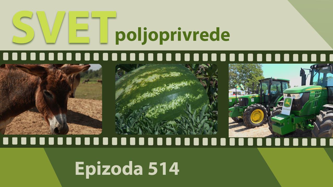 Svet poljoprivrede - epizoda 514.