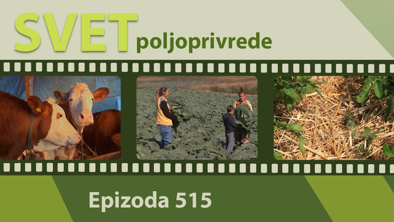 Svet poljoprivrede - epizoda 515.