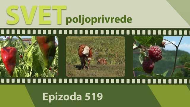 Svet poljoprivrede - epizoda 519.