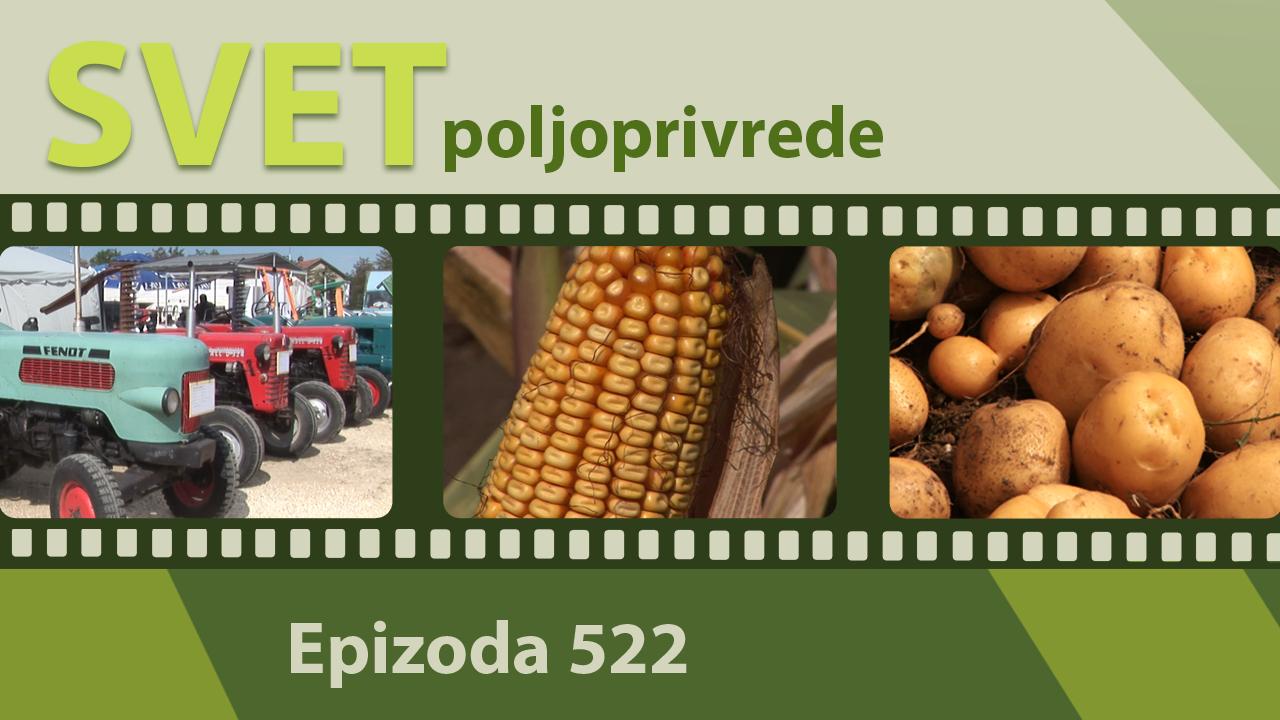 Svet poljoprivrede - epizoda 522.