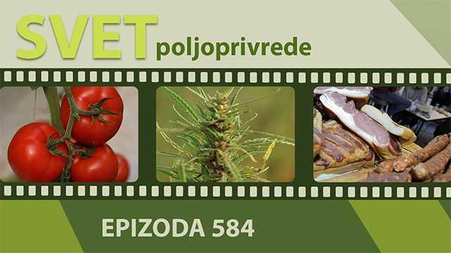 Svet poljoprivrede - epizoda 584.